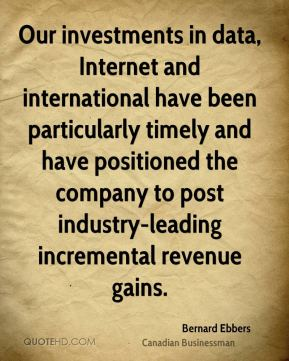 Bernard Ebbers - Our investments in data, Internet and international have been particularly timely and have positioned the company to post industry-leading incremental revenue gains.