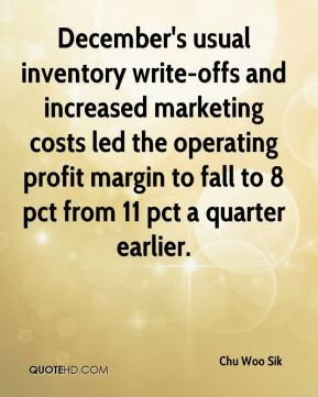 December's usual inventory write-offs and increased marketing costs led the operating profit margin to fall to 8 pct from 11 pct a quarter earlier.