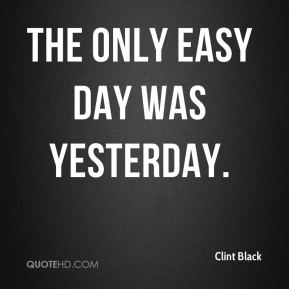 Clint Black Quotes | QuoteHD