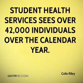 Student Health Services sees over 42,000 individuals over the calendar year.