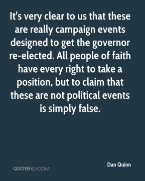 It's very clear to us that these are really campaign events designed to get the governor re-elected. All people of faith have every right to take a position, but to claim that these are not political events is simply false.