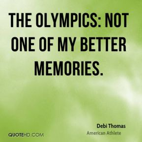 The Olympics: not one of my better memories.