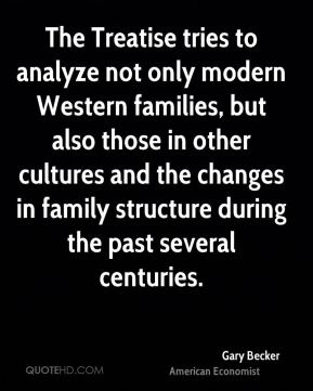 The Treatise tries to analyze not only modern Western families, but also those in other cultures and the changes in family structure during the past several centuries.