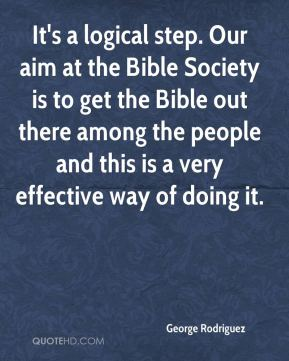 George Rodriguez - It's a logical step. Our aim at the Bible Society is to get the Bible out there among the people and this is a very effective way of doing it.