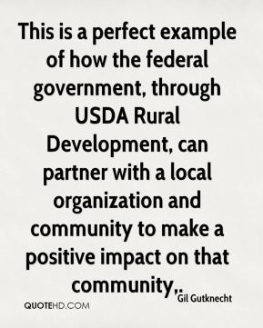 This is a perfect example of how the federal government, through USDA Rural Development, can partner with a local organization and community to make a positive impact on that community.