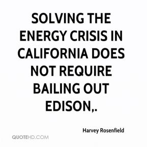 Harvey Rosenfield - Solving the energy crisis in California does not require bailing out Edison.