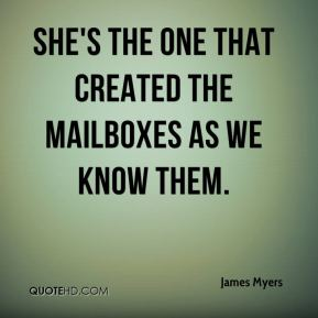 She's the one that created the mailboxes as we know them.