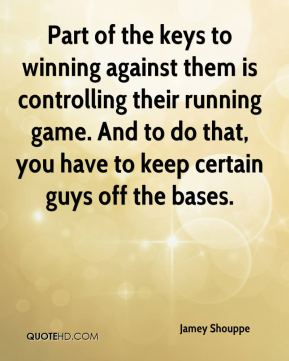 Part of the keys to winning against them is controlling their running game. And to do that, you have to keep certain guys off the bases.
