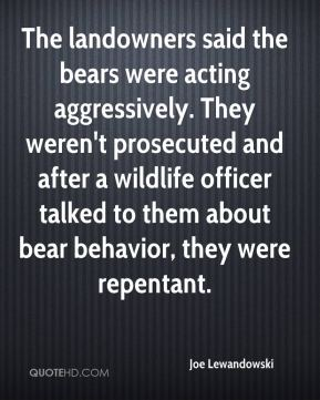The landowners said the bears were acting aggressively. They weren't prosecuted and after a wildlife officer talked to them about bear behavior, they were repentant.