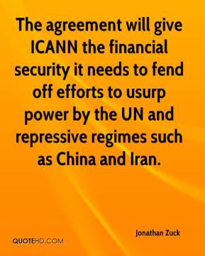 The agreement will give ICANN the financial security it needs to fend off efforts to usurp power by the UN and repressive regimes such as China and Iran.