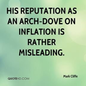 Mark Cliffe  - His reputation as an arch-dove on inflation is rather misleading.
