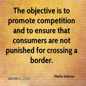 Martin Selmayr  - The objective is to promote competition and to ensure that consumers are not punished for crossing a border.