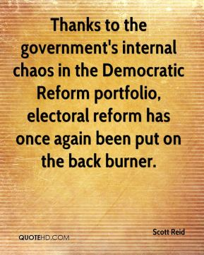 Thanks to the government's internal chaos in the Democratic Reform portfolio, electoral reform has once again been put on the back burner.