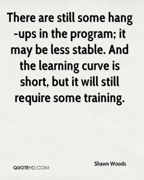 There are still some hang-ups in the program; it may be less stable. And the learning curve is short, but it will still require some training.
