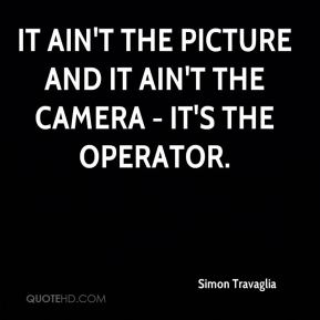 It ain't the picture and it ain't the camera - it's the operator.
