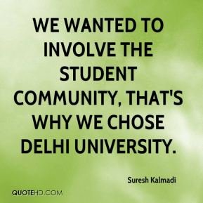 We wanted to involve the student community, that's why we chose Delhi University.