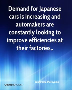 Demand for Japanese cars is increasing and automakers are constantly looking to improve efficiencies at their factories.