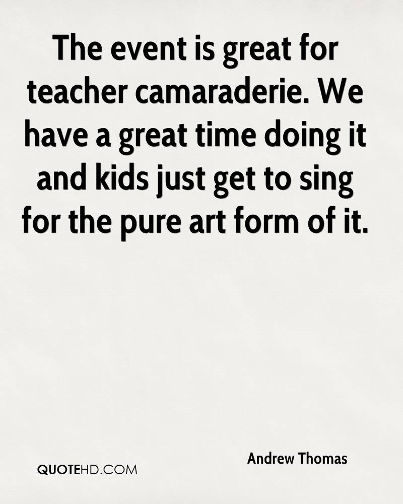 The event is great for teacher camaraderie. We have a great time doing it and kids just get to sing for the pure art form of it.