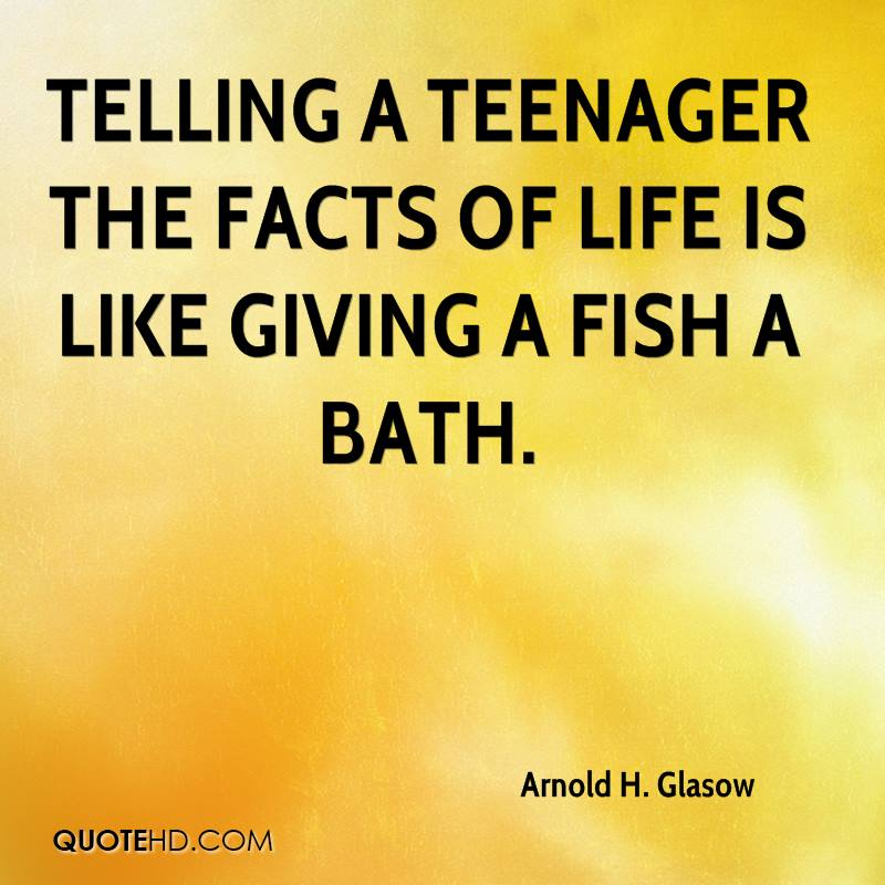 Arnold H Glasow Parenting Quotes QuoteHD Delectable Images Of Facts Of Life Quotes