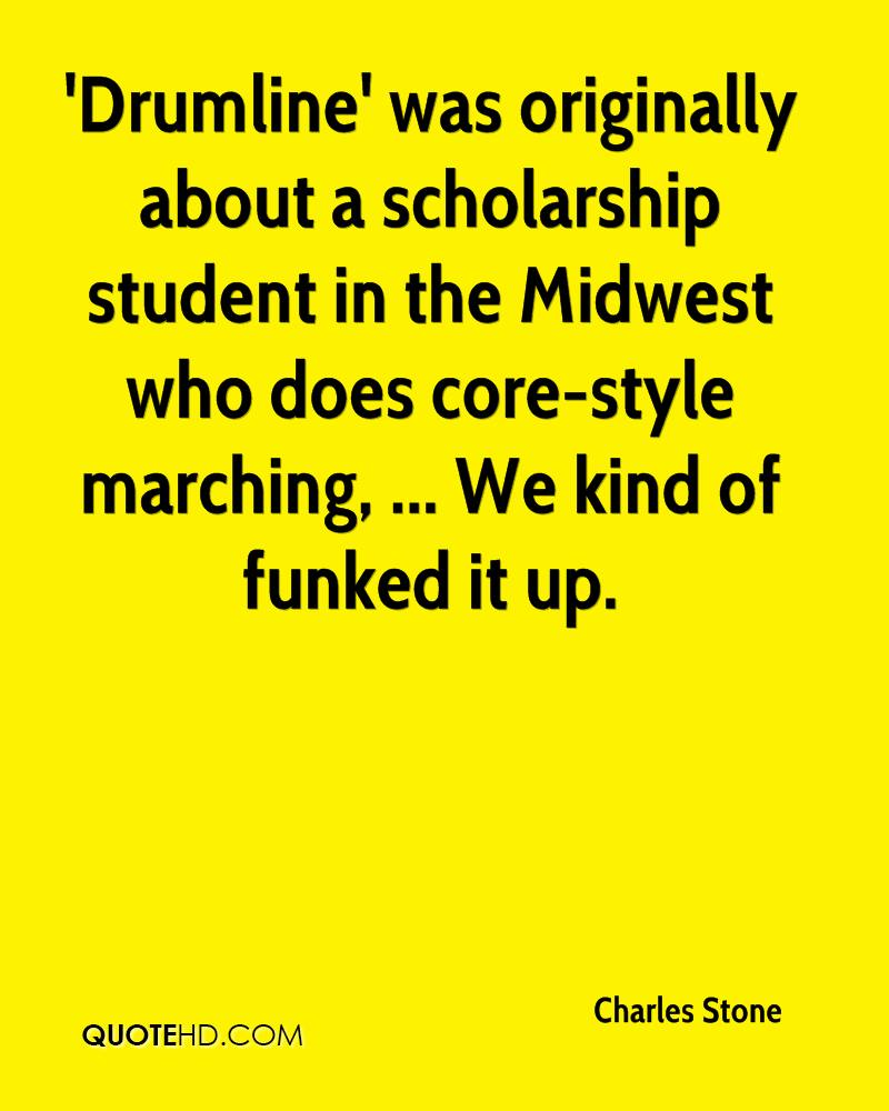'Drumline' was originally about a scholarship student in the Midwest who does core-style marching, ... We kind of funked it up.