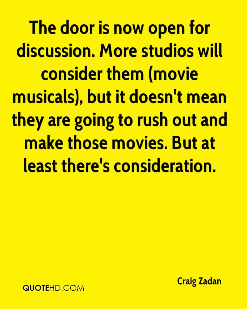 The door is now open for discussion. More studios will consider them (movie musicals), but it doesn't mean they are going to rush out and make those movies. But at least there's consideration.