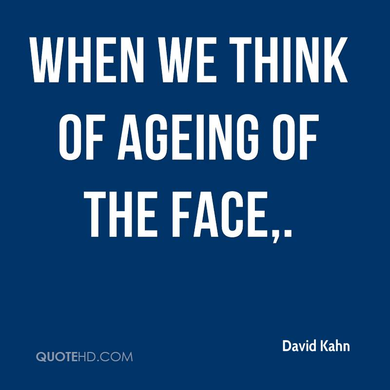 When we think of ageing of the face.