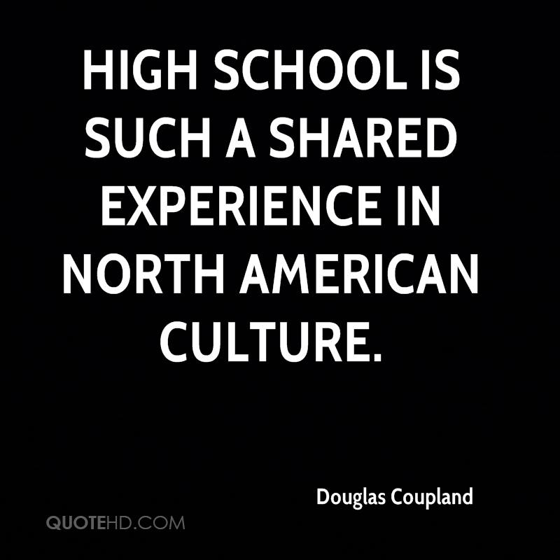 High school is such a shared experience in North American culture.