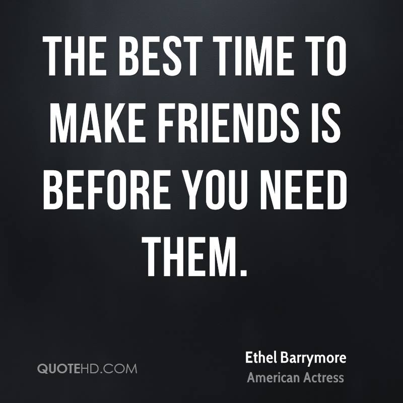 Ethel Barrymore Friendship Quotes | QuoteHD
