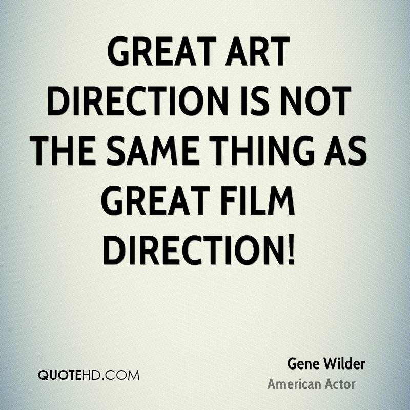 Great art direction is NOT the same thing as great film direction!