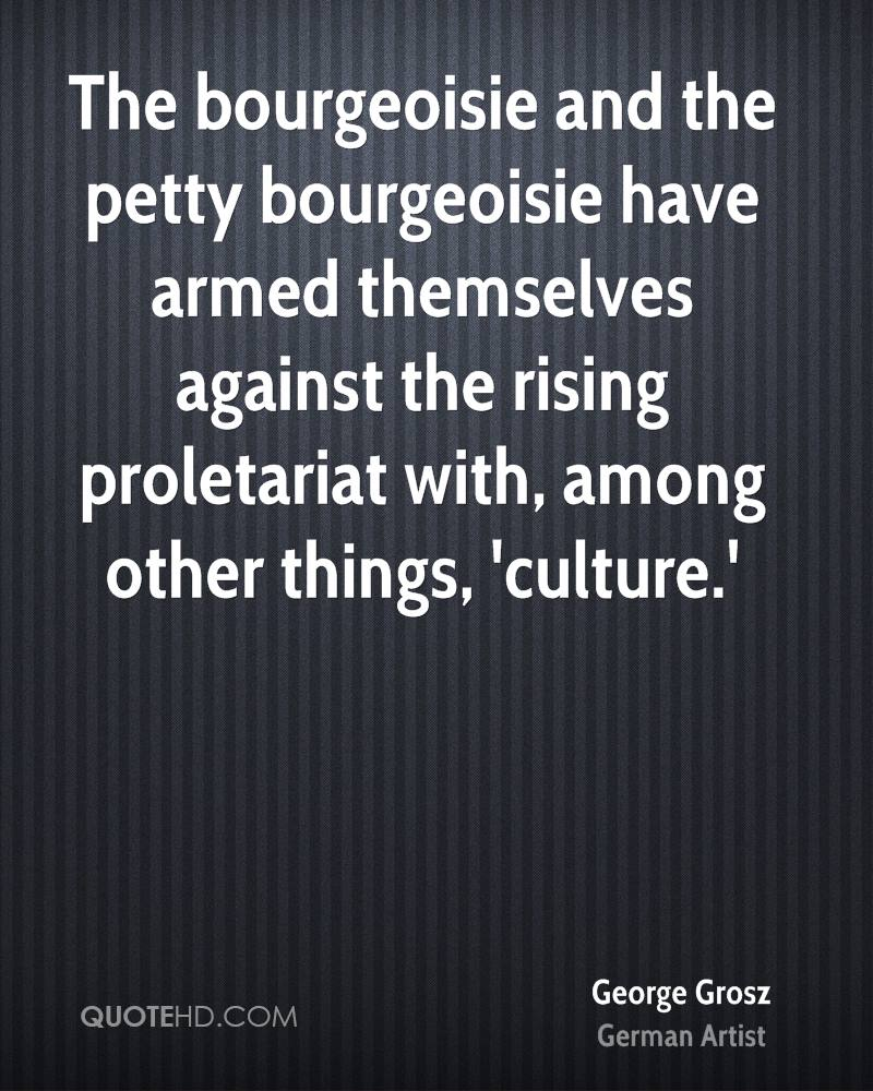 Petty bourgeoisie is what it is 48