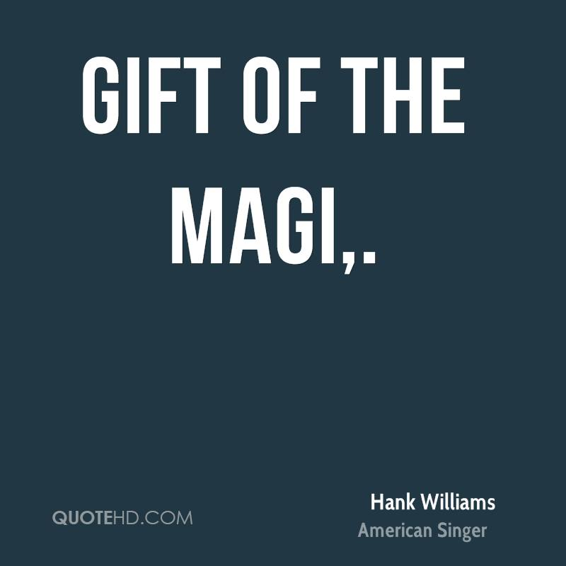 Gift of the Magi.