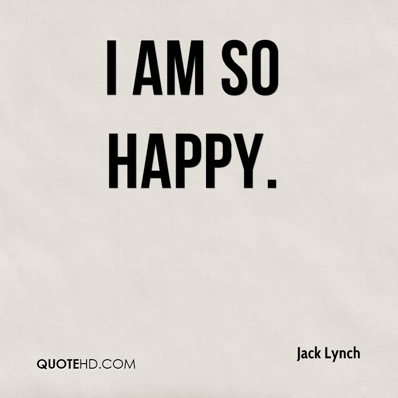 I Am Happy Quote I Am So Happy Quotes. ...