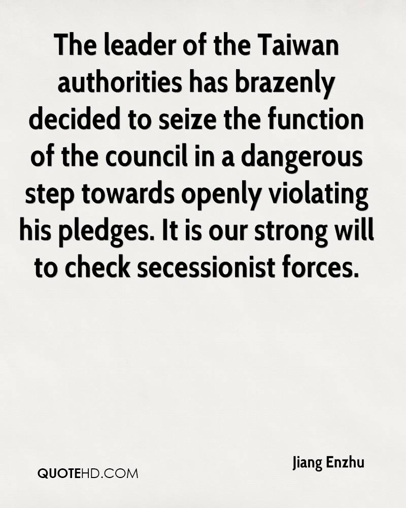 The leader of the Taiwan authorities has brazenly decided to seize the function of the council in a dangerous step towards openly violating his pledges. It is our strong will to check secessionist forces.
