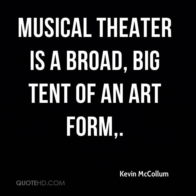 Musical theater is a broad, big tent of an art form.
