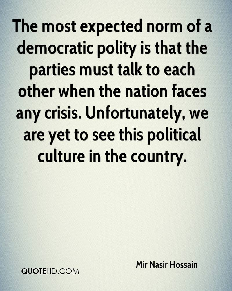 The most expected norm of a democratic polity is that the parties must talk to each other when the nation faces any crisis. Unfortunately, we are yet to see this political culture in the country.