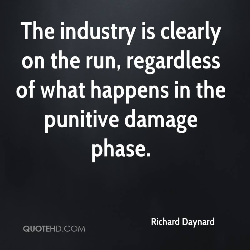 The industry is clearly on the run, regardless of what happens in the punitive damage phase.