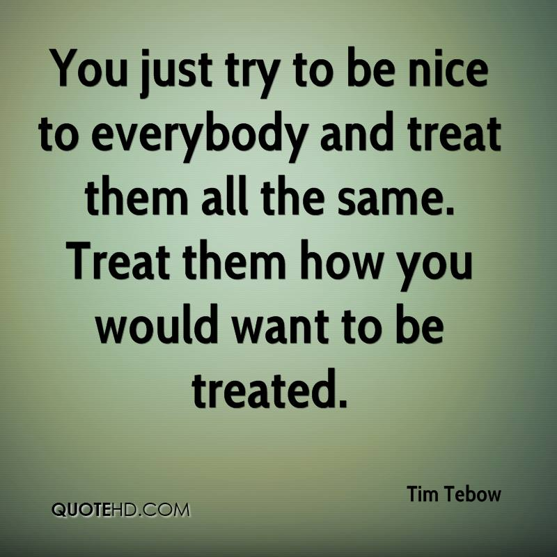 Be Nice Quotes   Tim Tebow Quotes Quotehd