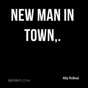 New Man In Town.