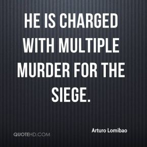 Arturo Lomibao - He is charged with multiple murder for the siege.