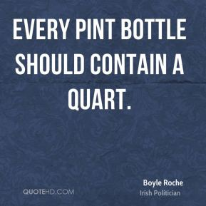 Every pint bottle should contain a quart.