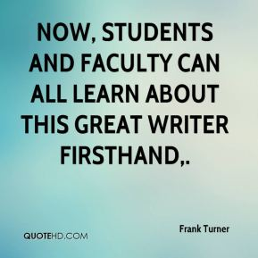 Now, students and faculty can all learn about this great writer firsthand.