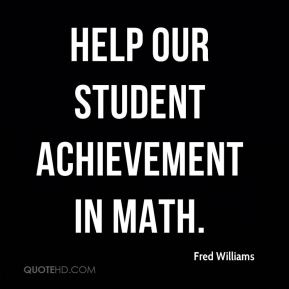 help our student achievement in math.