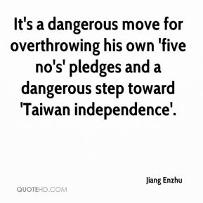 It's a dangerous move for overthrowing his own 'five no's' pledges and a dangerous step toward 'Taiwan independence'.