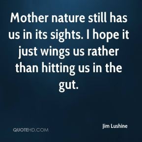 Mother nature still has us in its sights. I hope it just wings us rather than hitting us in the gut.