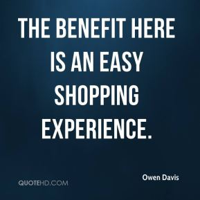 The benefit here is an easy shopping experience.