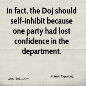 Romeo Capulong  - In fact, the DoJ should self-inhibit because one party had lost confidence in the department.