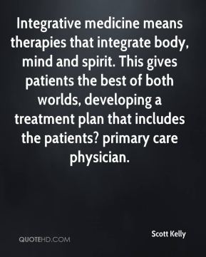 Integrative medicine means therapies that integrate body, mind and spirit. This gives patients the best of both worlds, developing a treatment plan that includes the patients? primary care physician.