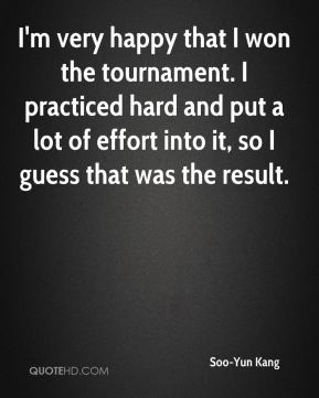 Soo-Yun Kang  - I'm very happy that I won the tournament. I practiced hard and put a lot of effort into it, so I guess that was the result.