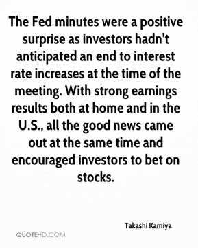 The Fed minutes were a positive surprise as investors hadn't anticipated an end to interest rate increases at the time of the meeting. With strong earnings results both at home and in the U.S., all the good news came out at the same time and encouraged investors to bet on stocks.