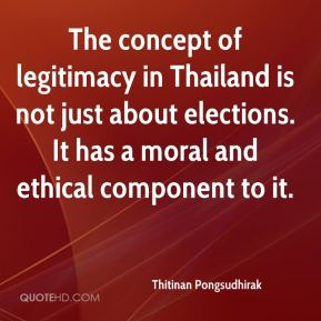 Thitinan Pongsudhirak  - The concept of legitimacy in Thailand is not just about elections. It has a moral and ethical component to it.